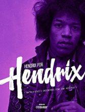"Livro: ""Hendrix por Hendrix: entrevistas e encontros com Jimi Hendrix"