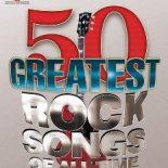 As 50 melhores canções de Rock de todos os tempos.