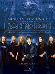 "Livro: ""2 Minutes To Midnight, Atlas Ilustrado do Iron Maiden"