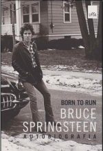 """Livro: """"Born to run: Bruce Springsteen – autobiografia"""
