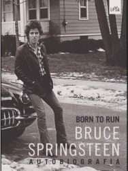 "Livro: ""Born to run: Bruce Springsteen – autobiografia"