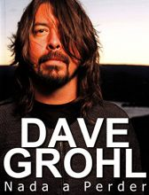 """Livro: """"Dave Grohl – Nada a Perder"""