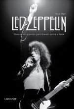 """Livro: """"Led Zeppelin, Quando os Gigantes Caminhavam sobre a Terra"""