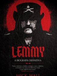 "Livro: ""Lemmy, A Biografia Definitiva"