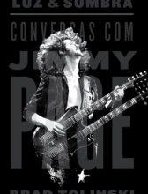 "Livro: ""Luz e Sombra, Conversas com Jimmy Page"