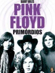 "Livro: ""Pink Floyd, Primórdios"
