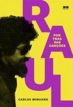 """Livro: """"Raul Seixas, Por Trás das Canções"""