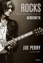 """Livro: """"Rocks – Minha Vida Dentro e Fora do Aerosmith"""