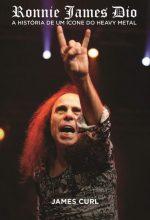 """Livro: """"Ronnie James Dio: A História de um ícone do Heavy Metal"""