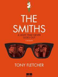 "Livro: ""The Smiths – A Light That Never Goes Out, A Biografia"