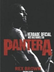 "Livro: ""Verdade Oficial: nos bastidores do Pantera"