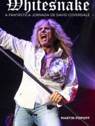 "Livro: ""Whitesnake: A Fantástica Jornada de David Coverdale"