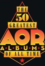 Os 50 maiores álbuns AOR de todos os tempos. – Discos de Rock